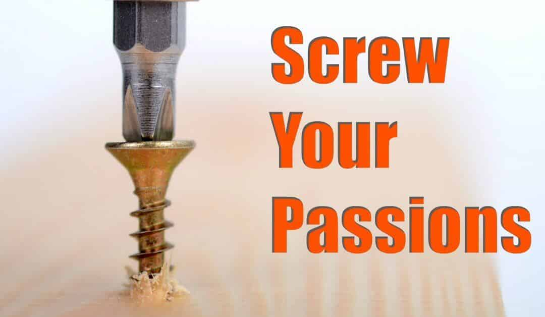 Screw Your Passion – Solve A Problem